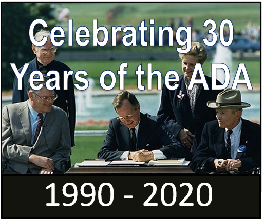 Celebrating 30 years of the ADA 1990-2020, Pres. Bush signing the ADA